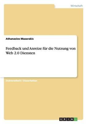 Feedback Und Anreize F r Die Nutzung Von Web 2.0 Diensten (Paperback)