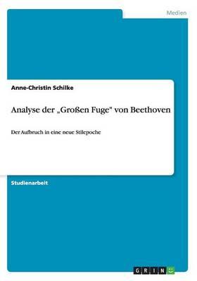 """Analyse Der """"gro en Fuge Von Beethoven (Paperback)"""