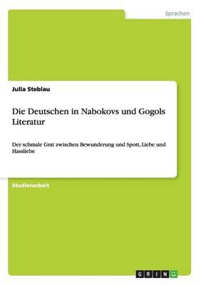Die Deutschen in Nabokovs Und Gogols Literatur (Paperback)