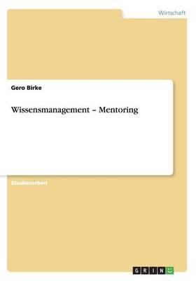 Wissensmanagement - Mentoring (Paperback)