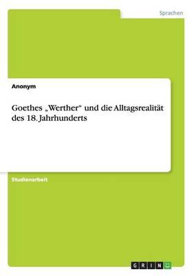 """Goethes """"werther Und Die Alltagsrealit t Des 18. Jahrhunderts (Paperback)"""