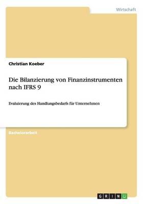 Die Bilanzierung Von Finanzinstrumenten Nach Ifrs 9 (Paperback)