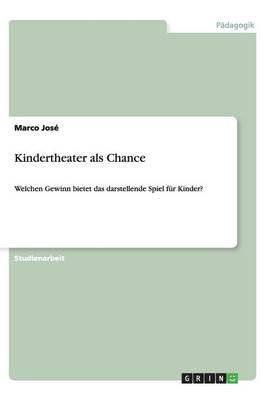 Kindertheater ALS Chance (Paperback)