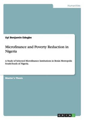 Microfinance and Poverty Reduction in Nigeria (Paperback)