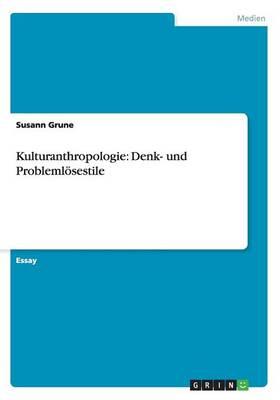 Kulturanthropologie: Denk- Und Probleml sestile (Paperback)