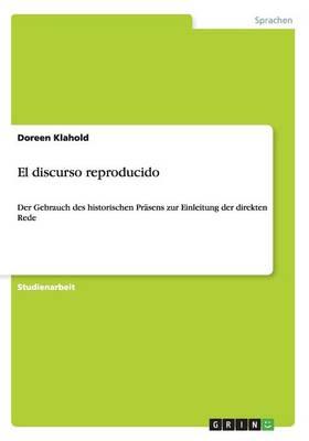 El Discurso Reproducido (Paperback)