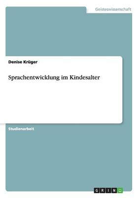 Sprachentwicklung Im Kindesalter (Paperback)