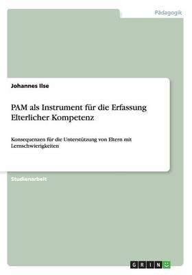 Pam ALS Instrument Fur Die Erfassung Elterlicher Kompetenz (Paperback)
