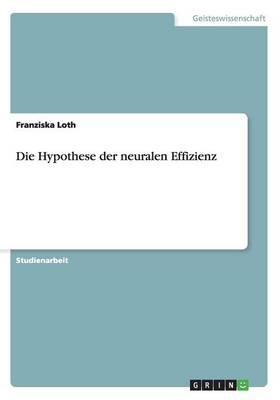 Die Hypothese Der Neuralen Effizienz (Paperback)