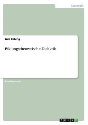 Bildungstheoretische Didaktik (Paperback)