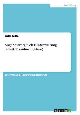 Angebotsvergleich (Unterweisung Industriekaufmann/-Frau) (Paperback)
