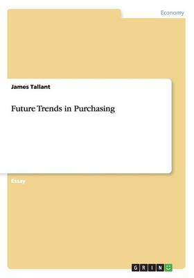Future Trends in Purchasing (Paperback)