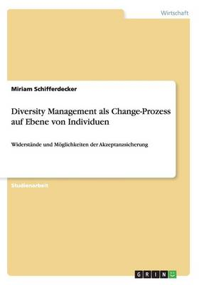 Diversity Management ALS Change-Prozess Auf Ebene Von Individuen (Paperback)