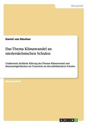 Das Thema Klimawandel an Niedersachsischen Schulen (Paperback)