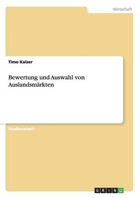 Bewertung Und Auswahl Von Auslandsm rkten (Paperback)