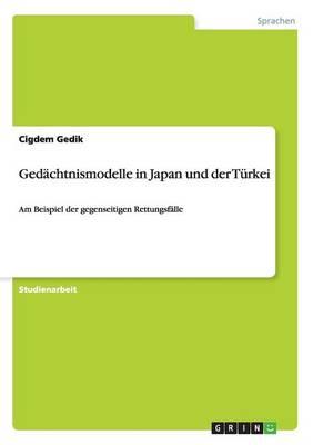 Ged chtnismodelle in Japan Und Der T rkei (Paperback)