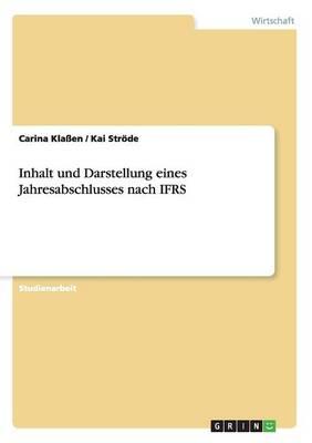Inhalt Und Darstellung Eines Jahresabschlusses Nach Ifrs (Paperback)