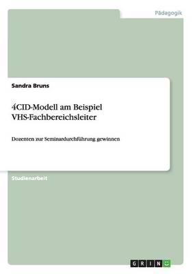 4cid-Modell Am Beispiel Vhs-Fachbereichsleiter (Paperback)