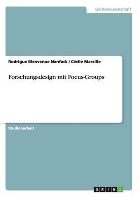 Forschungsdesign Mit Focus-Groups (Paperback)