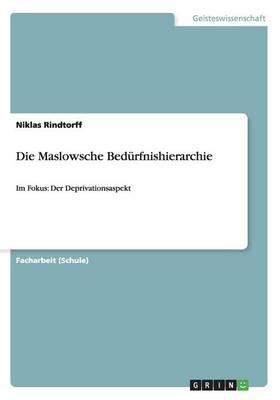 Die Maslowsche Bed rfnishierarchie (Paperback)