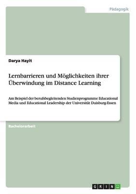 Lernbarrieren Und M glichkeiten Ihrer berwindung Im Distance Learning (Paperback)