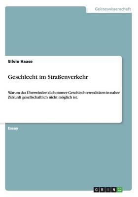 Geschlecht Im Stra enverkehr (Paperback)
