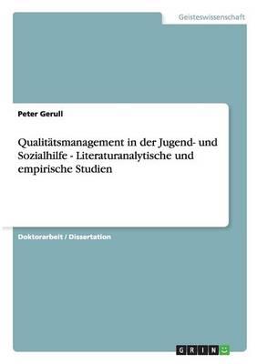 Qualitatsmanagement in Der Jugend- Und Sozialhilfe - Literaturanalytische Und Empirische Studien (Paperback)