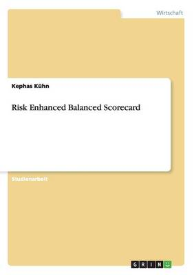 Risk Enhanced Balanced Scorecard (Paperback)