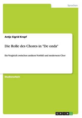 Die Rolle Des Chores in de Onda (Paperback)