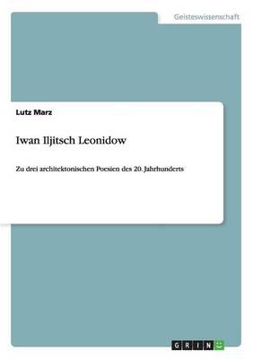 Iwan Iljitsch Leonidow (Paperback)