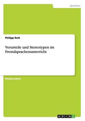 Vorurteile Und Stereotypen Im Fremdsprachenunterricht (Paperback)