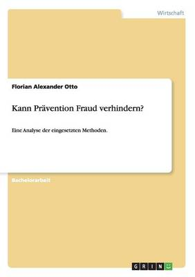 Kann Pr vention Fraud Verhindern? (Paperback)