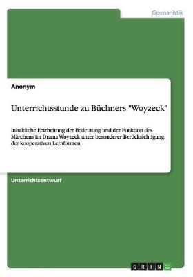 Unterrichtsstunde Zu Buchners Woyzeck (Paperback)