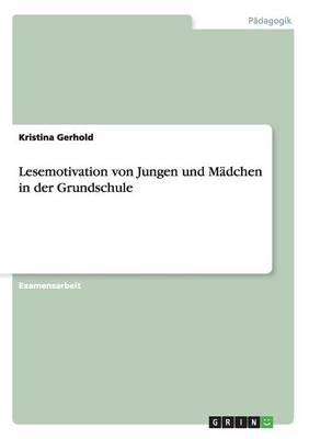 Lesemotivation Von Jungen Und M dchen in Der Grundschule (Paperback)