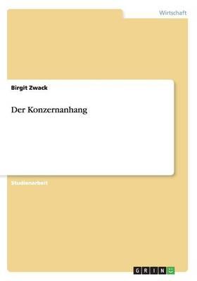Der Konzernanhang (Paperback)