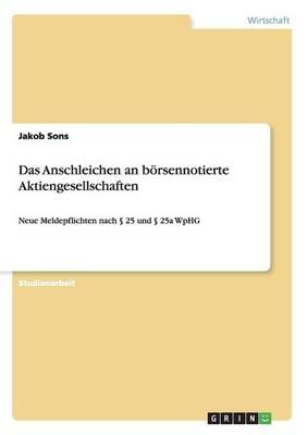 Das Anschleichen an B rsennotierte Aktiengesellschaften (Paperback)