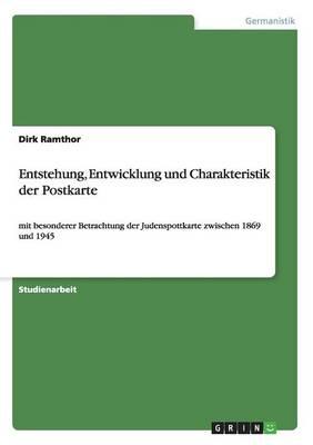 Entstehung, Entwicklung Und Charakteristik Der Postkarte (Paperback)