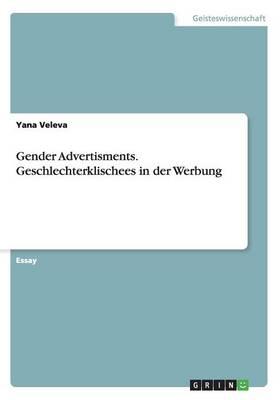 Gender Advertisments. Geschlechterklischees in Der Werbung (Paperback)