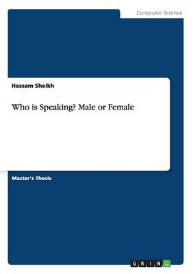 Who Is Speaking? Male or Female (Paperback)