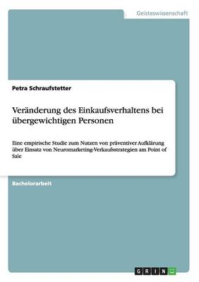 Veranderung Des Einkaufsverhaltens Bei Ubergewichtigen Personen (Paperback)