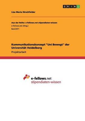 "Kommunikationskonzept ""Uni Bewegt"" Der Universitat Heidelberg (Paperback)"