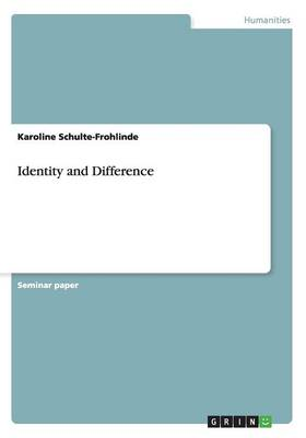 Identity and Difference (Paperback)