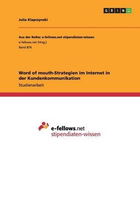 Word of Mouth-Strategien Im Internet in Der Kundenkommunikation (Paperback)