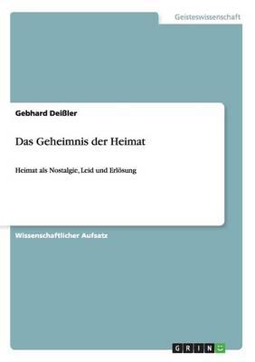 Das Geheimnis Der Heimat (Paperback)
