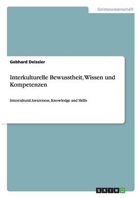 Interkulturelle Bewusstheit, Wissen Und Kompetenzen (Paperback)