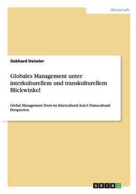 Globales Management Unter Interkulturellem Und Transkulturellem Blickwinkel (Paperback)