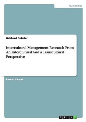 Intercultural Management Research from an Intercultural and a Transcultural Perspective (Paperback)