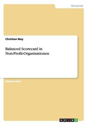 Balanced Scorecard in Non-Profit-Organisationen (Paperback)
