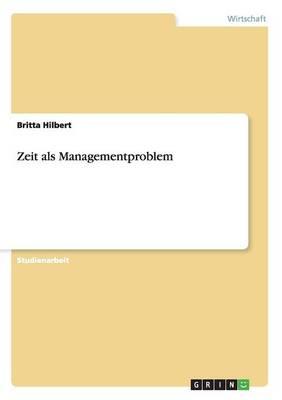 Zeit ALS Managementproblem (Paperback)