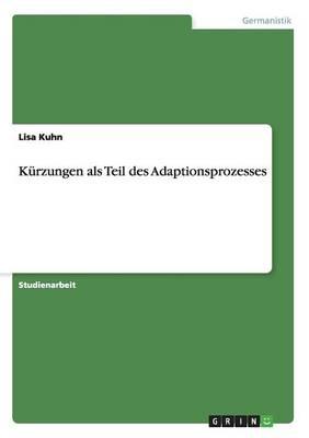 Kurzungen ALS Teil Des Adaptionsprozesses (Paperback)
